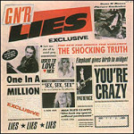 Guns N' Roses, <i>GN'R Lies</i>: Then and Later