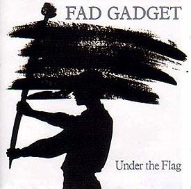 fad gadget under the flag
