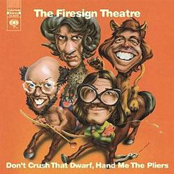 firesign theatre don't crush