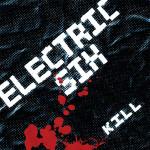 Electric Six, <em>KILL</em>