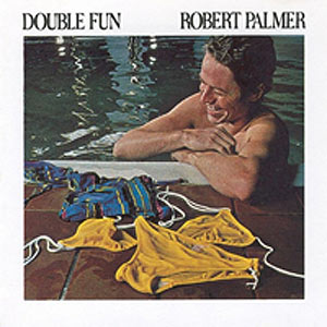 robert palmer double fun