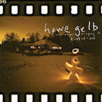 Howe Gelb, <em>'Sno Angel Winging It</em> (Live) CD + DVD