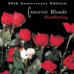 Concrete Blonde, <em>Bloodletting</em> 20th Anniversary Edition
