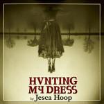 Jesca Hoop, <em>Hunting My Dress</em>