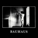 Bauhaus, <em>In The Flat Field</em>