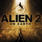 <em>Alien 2: On Earth</em>