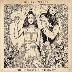 gillian welch harrow harvest cover