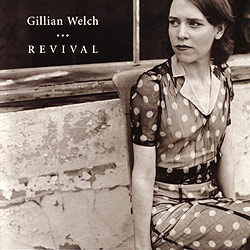 gillian welch revival cover