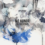 Blind Benny, <em>No Honor</em> EP