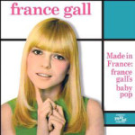 France Gall, <em>Made in France: France Gall's Baby Pop </em>