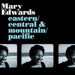 The Spinning Special: Mary Edwards, <em>Eastern/Central & Mountain/Pacific</em>