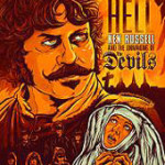 Book Review: <em>Raising Hell: Ken Russell And The Unmaking Of The Devils</em> By Richard Crouse