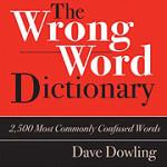 Book Review: <em>The Wrong Word Dictionary</em>