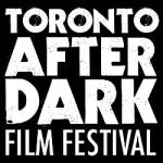 Toronto After Dark 2012: Full Schedule