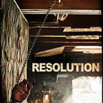 Toronto After Dark 2012: Top Five Picks – <em>Resolution</em>