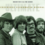 Music Review: <em>Ultimate Creedence Clearwater Revival – Greatest Hits & All-Time Classics</em>