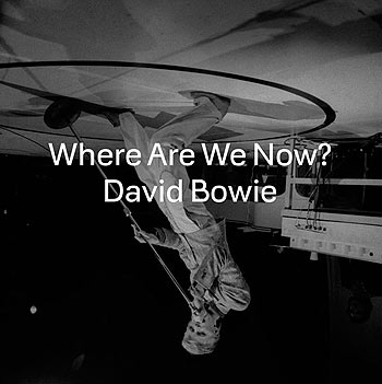bowie-where-are-we-now-single-art