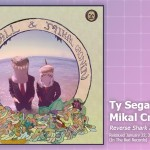 Music Review: Ty Segall & Mikal Cronin, <em>Reverse Shark Attack</em> (Reissue)