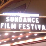 Sundance 2013: What's It All About?