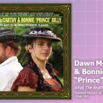 "Music Review: Dawn McCarthy & Bonnie ""Prince"" Billy, <em>What The Brothers Sang</em>"
