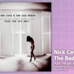 Music Review: Nick Cave & the Bad Seeds, <em>Push The Sky Away</em>