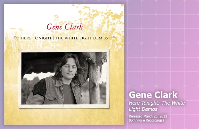 gene-clark-white-light-demos-review-header-graphic