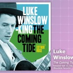 Music Review: Luke Winslow-King, <em>The Coming Tide</em>