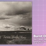 Music Review: Burnt Ones, <em>You'll Never Walk Alone</em>