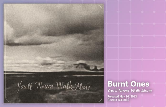 burnt-ones-walk-alone-review-header-graphic