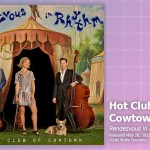 Music Review: Hot Club Of Cowton, Rendezvous In Rhythm