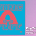 Music Review: King Tuff, <em>Was Dead</em>