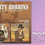 Music Review: <em>Marty Robbins: The Legend/Come Back To Me</em> (Reissue)