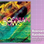 Music Review: Bosnian Rainbows, <em>Bosnian Rainbows</em>