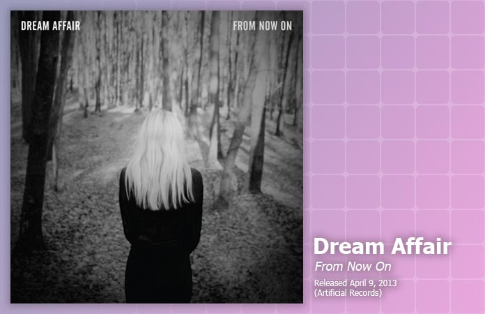 Dream Affair, From Now On
