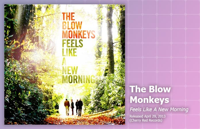 blow-monkeys-new-morning-review-header-graphic