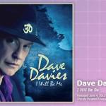 Music Review: Dave Davies, <em>I Will Be Me</em>