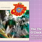 Music Review: The Three O'Clock, <em>The Hidden World Revealed</em>