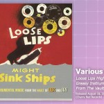 Music Review: Various Artists, <em>Loose Lips Might Sink Ships—Greasy Instrumental Magic From The Vault Of Lux And Ivy</em>
