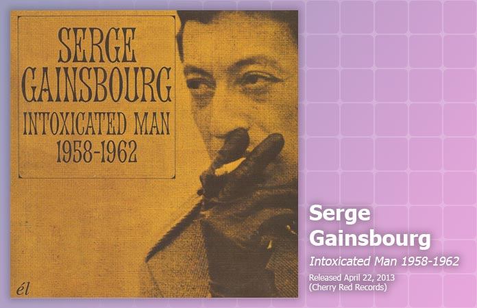 serge-gainsbourg-intoxicated-review-header-graphic