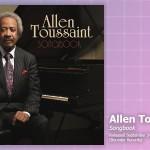 Music Review: Allen Toussaint, <em>Songbook</em>
