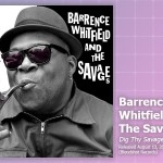 Music Review: Barrence Whitfield & The Savages, <em>Dig Thy Savage Soul</em>