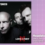 Music Review: Headstones, <em>Love + Fury</em>