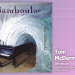 Music Review: Tom McDermott, <em>Bamboula</em>