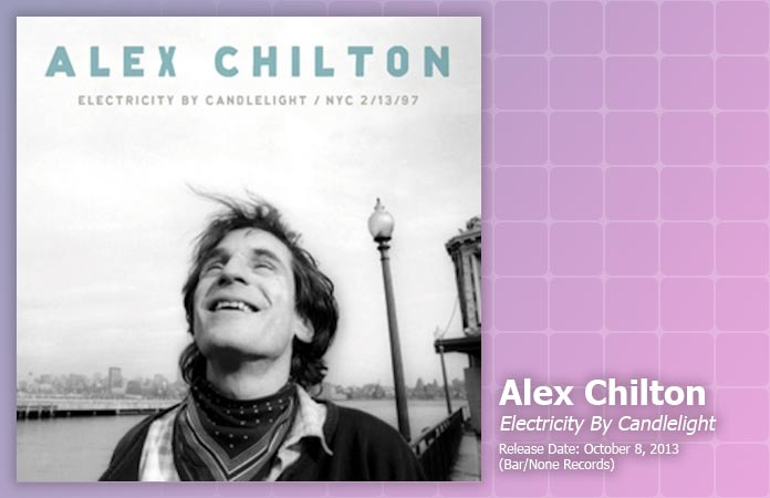 alex-chilton-electricity-candlelight-review-header-graphic