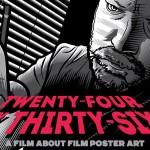 "<em>""Twenty-Four By Thirty Six""</em>: A Documentary On Movie Poster Art Needs Your Help"