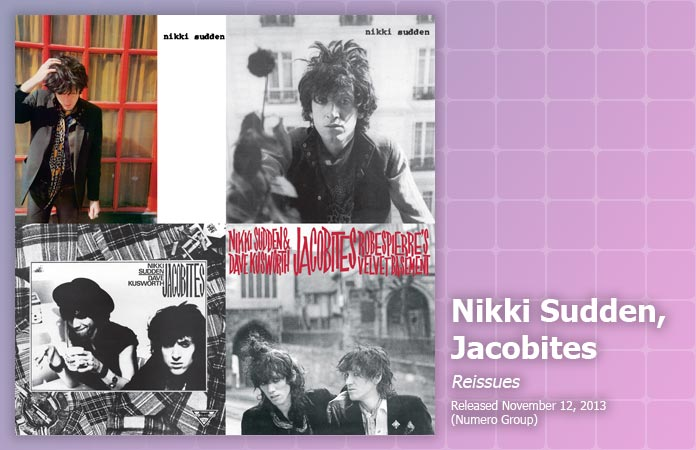 nikki-sudden-jacobites-reissues-reviews-header-graphic