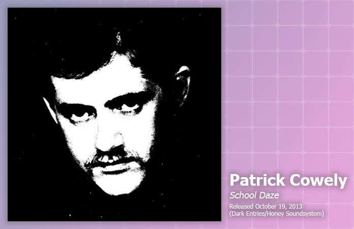 patrick-cowely-school-daze-review-header-graphic