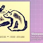 Music Review: Sleepies, <em>More Humans</em> EP