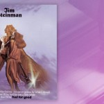 "Waxing Nostalgic Connecting The Dots: Jim Steinman, ""Bad for Good"""