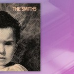 "Waxing Nostalgic Connecting the Dots: The Smiths, ""That Joke Isn't Funny Anymore"""